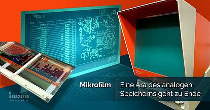 Mikrofilm - Eine Ära des analogen Speicherns geht zu Ende
