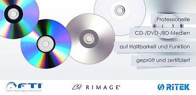Professionelle CD-/DVD-/BD-Medien auf Haltbarkeit und Funktion geprüft und zertifiziert