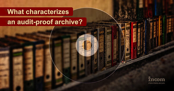 What characterises an audit-proof archive?